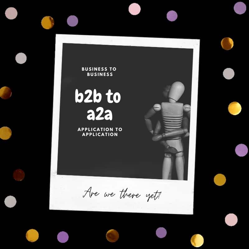 From b2b to a2a